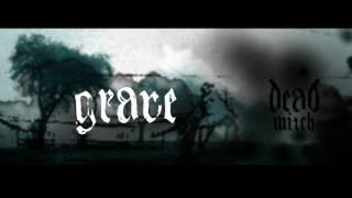 Dead Witch - Grave (Audio)