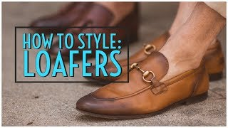 How To Style Loafers || Horse-bit, Tassel, Penny &  Drivers || Mens Fashion 2019