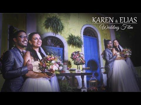 Casamento | Karen e Elias | Trailer