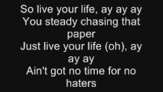 T.I  Feat. Rihanna - Live Your Life - With Lyrics