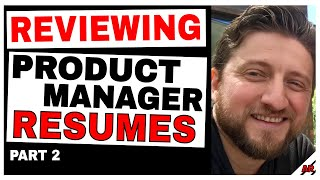 Reviewing Real Resumes: How to Improve Your Product Manager Resume (Workshop #2)