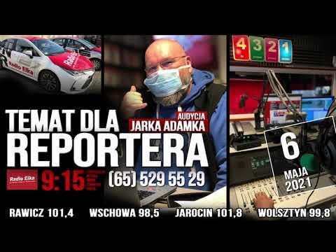 Wideo1: Temat dla reportera, 6 maja 2021