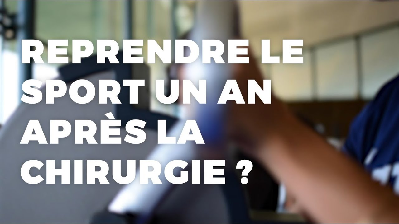 Reprendre le sport après la chirurgie ?