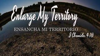 """""""Enlarge my territory""""  05/01/16  Pastores Mario y Adriana Alonso"""