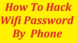 How to know any WiFi password from a android phone????? [Hindi]...Easiest way to hack a WiFi...