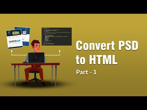 Converting PSD TO HTML | Fetching Font From Photoshop | Part 1 | Eduonix