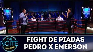 Fight de Piadas Pedro Lemos x Emerson Ceará | The Noite (21/05/18)