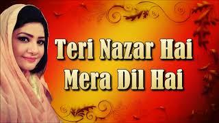 Teri Nazar Hai Mera Dil Hai | Hina Nasarullah | Saba