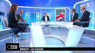Brexit : le chaos #cdanslair 16.11.2018