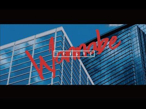 『Wannabe』フルPV ( #IVOLVE #イヴォルブ )