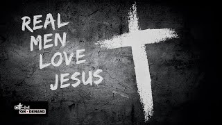 Real Men Love Jesus | Men's Bible Study