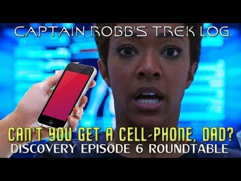 Captain Robb's Trek Log Episode 3-Discovery Episode 6 Roundtable