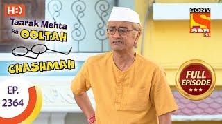 Taarak Mehta Ka Ooltah Chashmah - Ep 2364 - Full Episode - 21st December, 2017