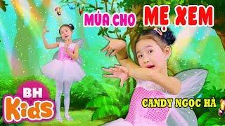 Múa Cho Mẹ Xem ♫♫ Candy Ngọc Hà ♫ Nhạc Thiếu Nhi Vui Nhộn