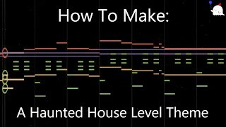 How To: Make A Haunted House Level Theme In 6 Min Or Less (+ Full Song At The End) || Shady Cicada