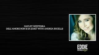 HAYLEY WESTENRA - DELL' AMORE NON SI SA (DUET WITH ANDREA BOCELLI)