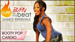 Burn to the Beat Dance Intervals: Booty Pop Cardio Dance Workout- Keaira LaShae by BeFiT