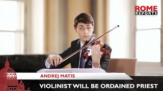 Slovak Violinist Will Be Ordained On 5 September