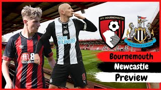 Bournemouth vs Newcastle | The preview
