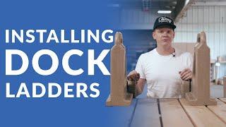 Installing a Dock Ladder