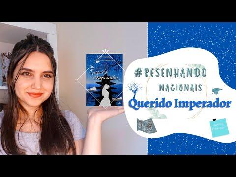 RESENHA QUERIDO IMPERADOR | CAROLEITURAS #004