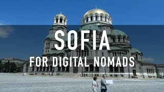 SOFIA, BULGARIA FOR DIGITAL NOMADS | PRICES, COWORKING, CAFES & MORE