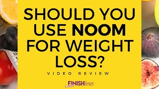 Should you use Noom for weight loss? Video Review