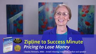 Zipline Minute #16: Pricing to Lose Money