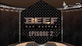 BEEF RAP BATTLE - EPS 2