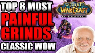 8 PAINFUL Grinds In Classic WoW That Will Drive You to Madness
