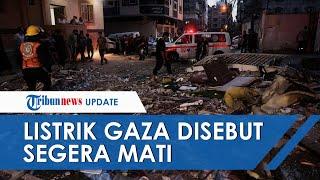 Aliran Listrik di Gaza Disebut akan Mati, Kehabisan Bahan Bakar karena Perbatasan Ditutup Israel