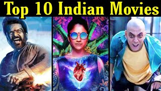 Top 10 Best Indian Movies Beyond Imagination on YouTube, Netflix, Amazon Prime & Hotstar(Part 3)