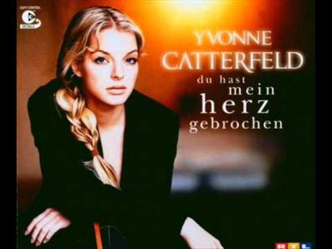 Du Hast Mein Herz Gebrochen Yvonne Catterfeld