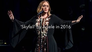 'Skyfall' by Adele in 2016