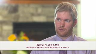Family member talks about Home for Hospice experience