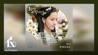 LUNA 루나 '말해줄래요 (Could You Tell Me)' Türkçe Altyazılı (왕은 사랑한다 (The King In Love) OST Part.5)