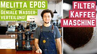 Melitta EPOS Kaffeemaschine - Geniale Wasserverteilung | Test