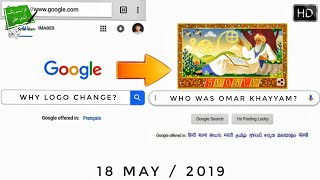 Why Google Changed It's Logo To Omar Khayyam? Who Was He? 18 May 2019