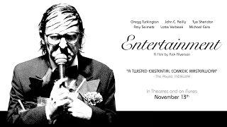 Entertainment - Official Trailer