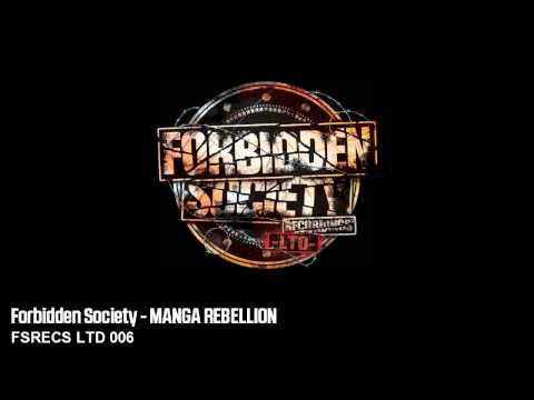 Forbidden Society - MANGA REBELLION [ FSRECS LTD 006 ]