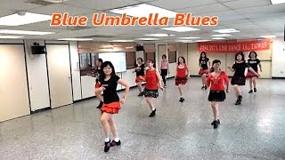 Blue Umbrella Blues (by April Coady) - Line Dance (Demo & Walkthru) = 藍傘藍調 - 排舞(含導跳)