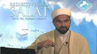 Rediscovering Salat (Prayer) w/ Sheikh Rizwan Arastu - Episode 07: Clothing