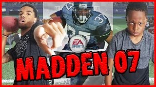 THROWBACK FOOD WAGER! - Madden 07 Gameplay   #ThrowbackThursday