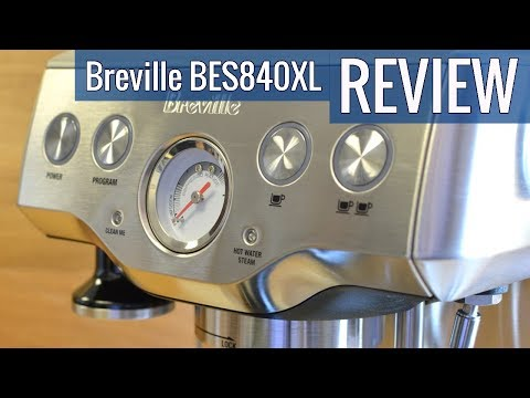 , Breville BES840XL/A the Infuser Espresso Machine review