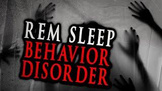 """REM Sleep Behavior Disorder"" | Creepypasta Storytime"