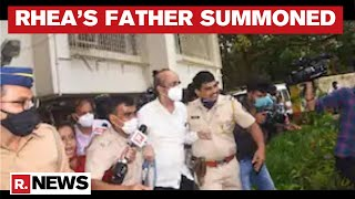 CBI Summons Rhea Father Indrajit Chakraborty Again For Inquiry In Sushant Singh Case - Download this Video in MP3, M4A, WEBM, MP4, 3GP