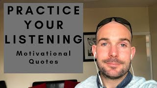 Listening Practice - Motivational Quotes In English