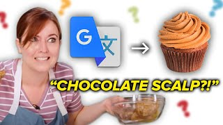 Can I Make A Pastry That's Been Translated 20 Times? • Tasty