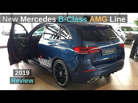 New Mercedes B Class AMG Line 2019 Review Interior Exterior