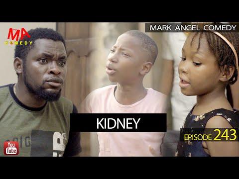 Mark Angel Comedy – KIDNEY (Episode 243)